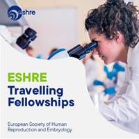 ESHRE Travelling Fellowships