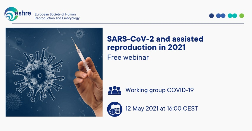 Webinar SARS-CoV-2 and assisted reproduction in 2021